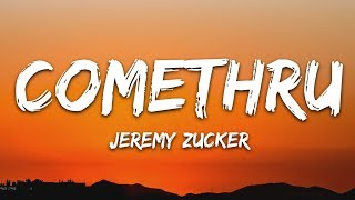 Jeremy Zucker   Comethru (Lyrics) Feat. Bea Miller