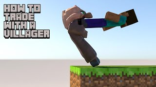 Minecraft - How to trade with a villager [softbody simulation]