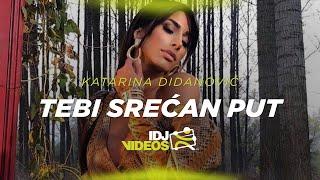 KATARINA DIDANOVIC   TEBI SRECAN PUT (OFFICIAL VIDEO)