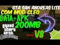Saiu!!! GTA SAN ANDREAS LITE V8 Mais DATA+APK 200MB PARA MALI Android