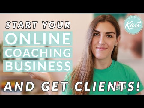 How to Build a SUCCESSFUL Online Health Coaching Business and Get Clients! (2020)