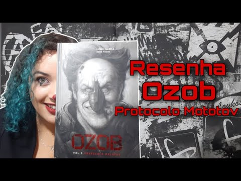 Resenha: Ozob Protocolo Molotov - Leonel Caldela e Deive Pazos
