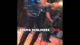 Young Dubliners - 06. What Do You Want from Me? - Red