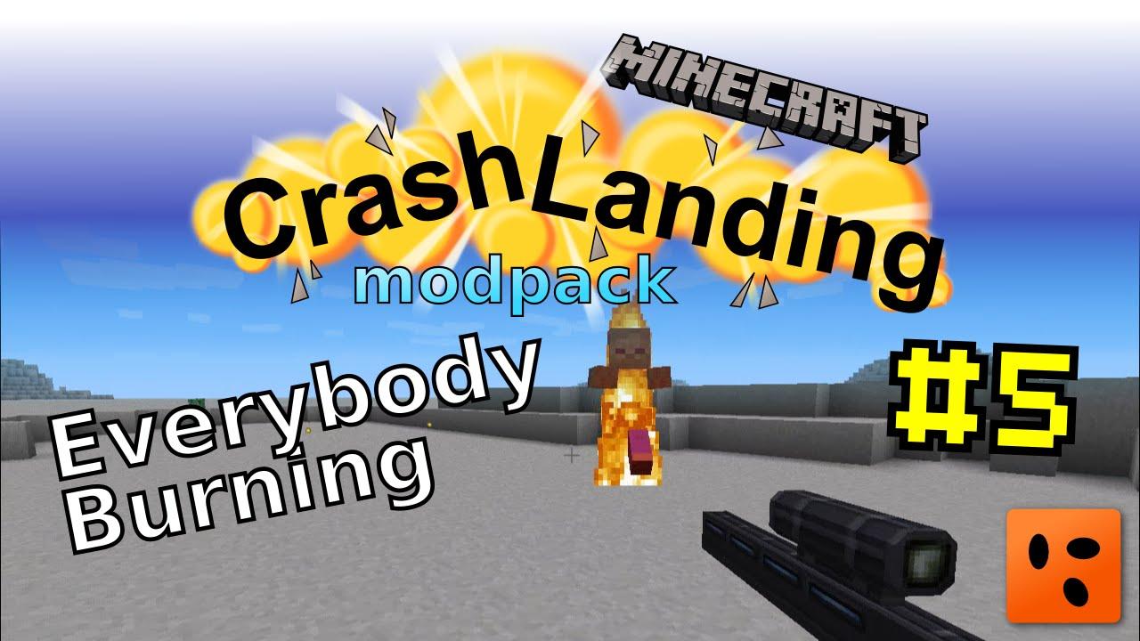 Crash Landing #5 | Everybody Burning