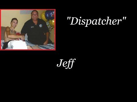 Interview with Dispatcher Jeff