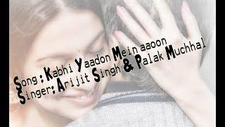 Kabhi Yaadon Mein Lyrics(Full Song) Divya Khosla Kumar
