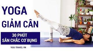 Yoga giảm cân - 30 phút săn chắc cơ bụng và bắp đùi (All levels)