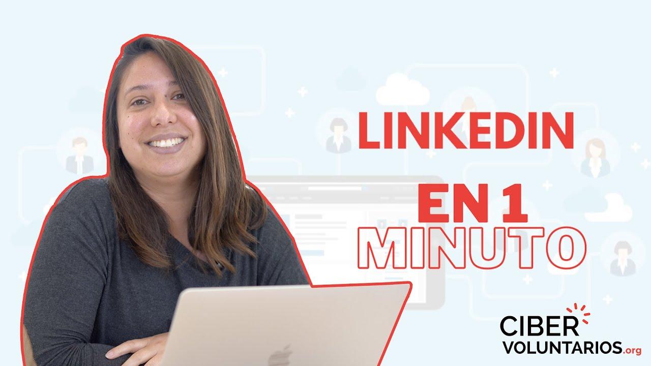 ¿Cómo usar LinkedIn En 1 Minuto?