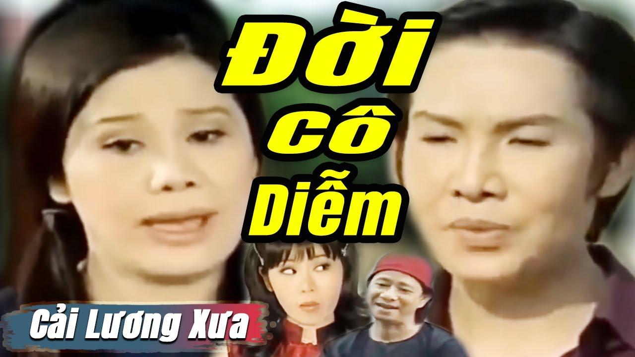 Cải Lương Xưa : Đời Cô Diễm - Vũ Linh Tài Linh | cải lương xã hội hay nhất