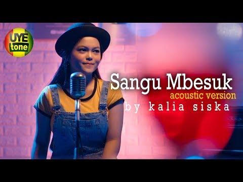 Kalia Siska - Sangu Mbesuk (Acoustic Version)