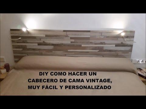 DIY HACER CABECERO DE CAMA VINTAGE FÁCIL