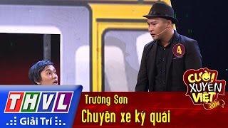 thvl-cuoi-xuyen-viet-2016-tap-3-chuyen-xe-ky-quai-truong-son