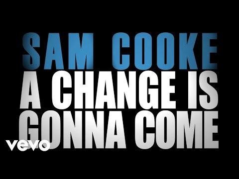 A Change Is Gonna Come (1964) (Song) by Sam Cooke