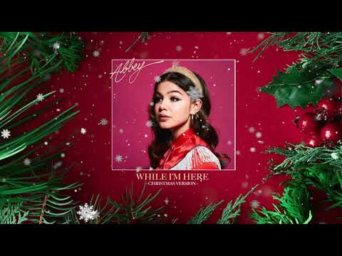 Abbey - While I'm Here (Christmas Version)