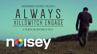 """Killswitch Engage - """"Always"""" (Official Video)"""