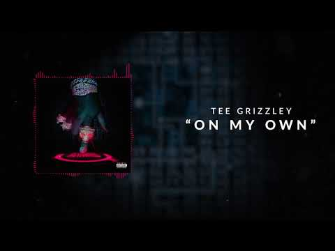 """Tee Grizzley – """"On My Own"""""""