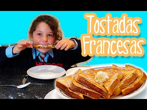 TOSTADAS FRANCESAS French toast * Cocina fácil para niños