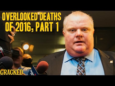 Overlooked Deaths of 2016, Part 1