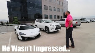 Showing the guy who FIRED ME my NEW McLaren 570s