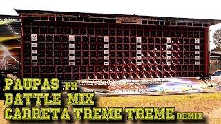 NEW BATTLE MIX 2019 - CARRETA TREME TREME REMIX | Paupas.ph (Team O_X Remix)