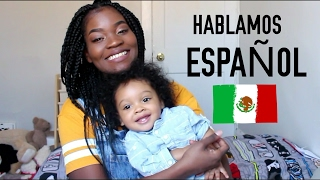 MY BILINGUAL BABY  - LET'S PRACTICE OUR SPANISH