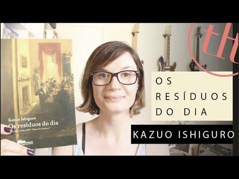 Os vesti?gios do dia (Kazuo Ishiguro) | Você Escolheu #53 | Tatiana Feltrin
