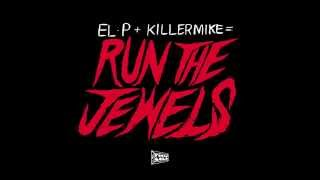 Run The Jewels ( El-P + KillerMike ) - Banana Clippers feat. Big Boi