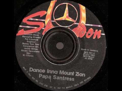 Papa Santress – Dance inna Mount Zion – skengdon records 1985