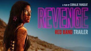Trailer of Revenge (2017)