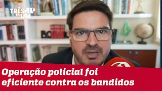 Rodrigo Constantino: Polícia teve trabalho de inteligência na operação no Jacarezinho