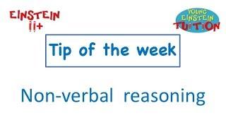 Non-verbal Reasoning (Tip Of The Week)