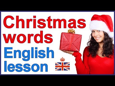 CHRISTMAS words and traditions | English lesson