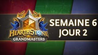 Hearthstone Europe Grandmasters Semaine 6 Jour 2