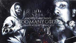 A$AP Rocky & Joey Bada$$    Too Many Gods   перевод