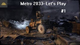 Metro 2033 Let's Play - Prologue