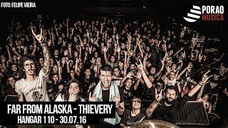 Far From Alaska -  Thievery