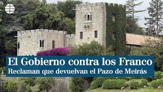 El Gobierno reclama a la familia Franco el Pazo de Meirás