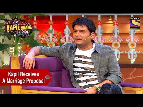 Kapil Receives A Marriage Proposal - The Kapil Sharma Show