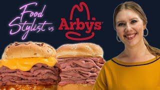Food Stylist Vs Arby's Roast Beef Sandwich And Beef 'n Cheddar | Fast Food Styling Revisited
