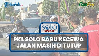 PKL Solo Baru Kecewa Tak Bisa Jualan, Jalan Ir Soekarno Tutup: Dagangan Dibagikan ke Masyarakat