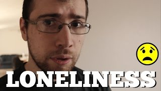 Loneliness - Feeling Alone and Isolated