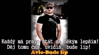 Avio- Bude líp [HD] + TEXT (karaoke)