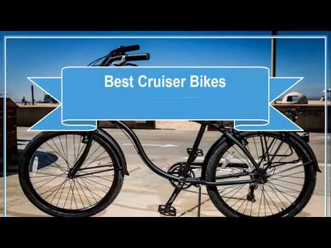 Best Cruiser Bikes Reviews 2018 – cruiser bikes review for beginner (FAST)