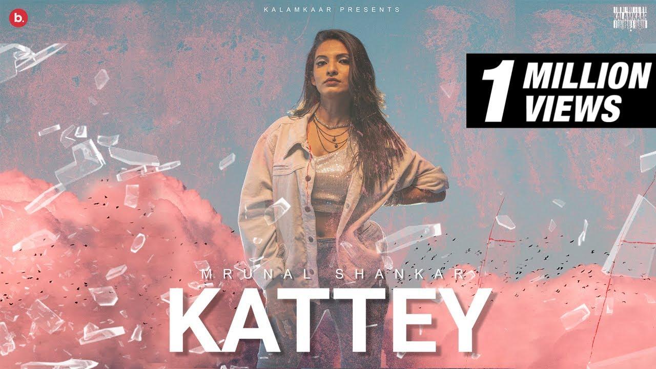 Kattey Song Lyrics by  Mrunal Shankar