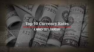 4 March 2021 | Rate of Dollar, Pound, EURO | Currency Rates Today | डॉलर का कितना रेट है ?