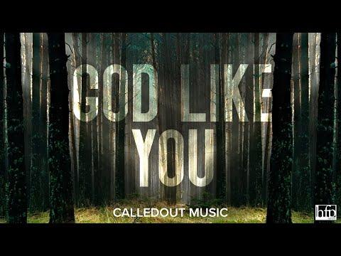 God Like You
