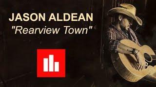 Jason Aldean   REARVIEW TOWN [Lyric]