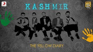 Kashmir - Official Lyric Video | The Yellow Diary   - YouTube