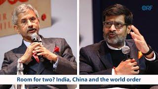 Room for two? India, China and the world order | S Jaishankar | Samir Saran