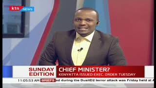 Sunday Edition: Roles of the chief minister